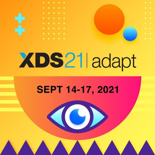 The word is out! Save the date for our official #XDS21Adapt dates: Sept 14-17, 2021. Passes are available on Tuesday, April 20.Don't miss out. Read our latest updates through the link in our bio